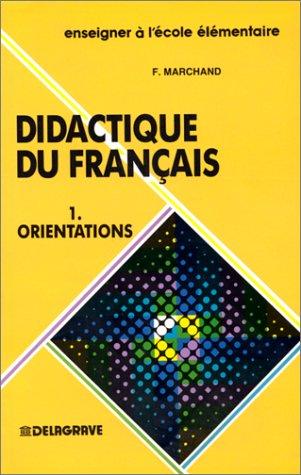 Didactique du français : orientations