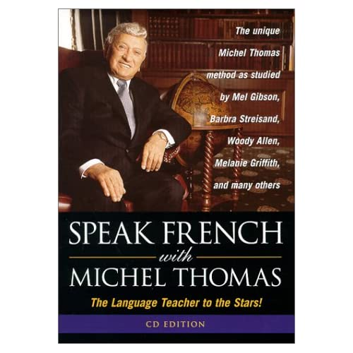 Speak French With Michel Thomas: The Language Teacher to the Stars!