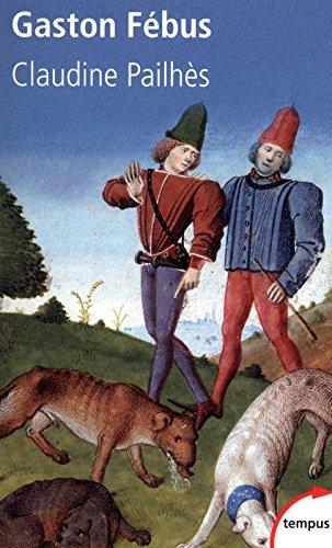 Gaston Fébus : Le prince et le diable