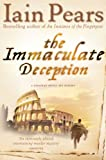 Front cover for the book The Immaculate Deception by Iain Pears