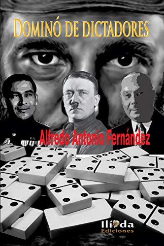 Dominó de dictadores eBook: Fernández, Alfredo: Amazon.es: Tienda ...