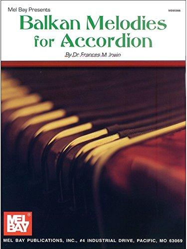 Dr. Frances M. Irwin: Balkan Melodies for Accordion. Partitions pour Accordéon