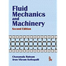 Fluid Mechanics and Machinery , 2/e