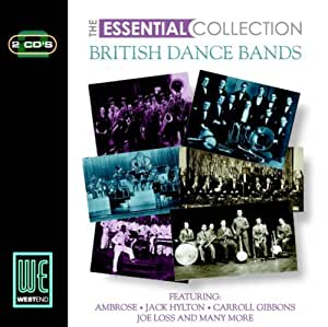The Essential Collection - British Dance Bands
