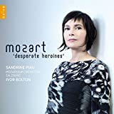 Mozart : Desperate heroines