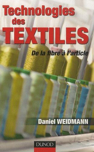 Technologies des textiles : De la fibre à l'article