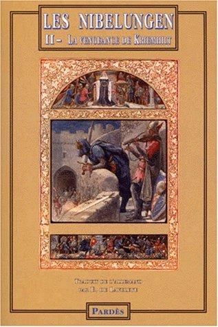 Les Nibelungen, tome 2, la vengeance de kriemhilt par Anonyme