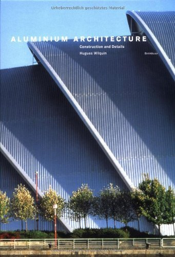 Aluminium Architecture: Construction and details by Wilquin, Hugues (1997) Hardcover par Hugues Wilquin