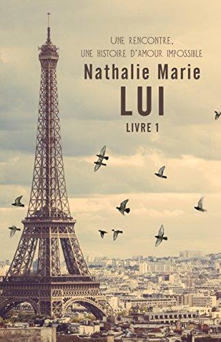 LUI (Livre 1) par Nathalie MARIE