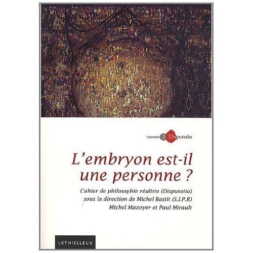 Cahiers Disputatio, Nº 3: L'embryon est-il une personne ?