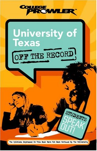 university-of-texas-college-prowler-university-of-texas-off-the-record
