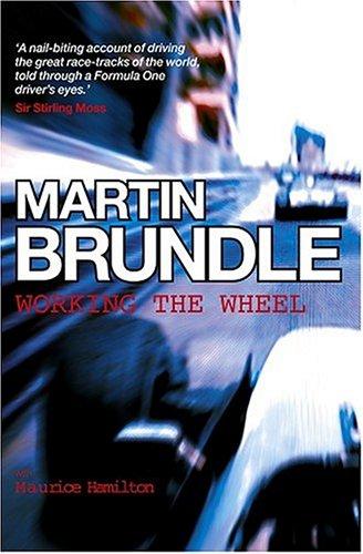 Working the Wheel por Martin Brundle