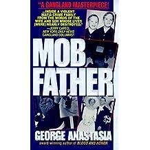 Mobfather by George Anastasia (1994-09-01)