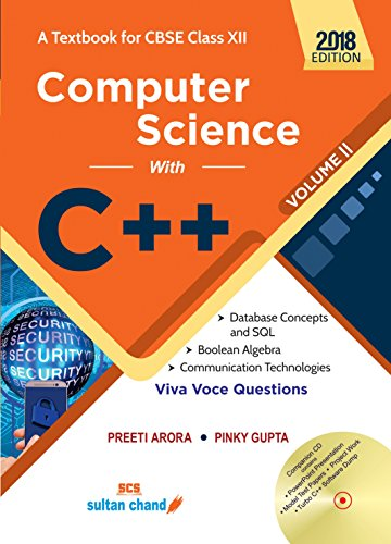 Computer Science With C++ - CBSE XII - Vol. 2: A Textbook for CBSE Class XII (2018-19 Session)