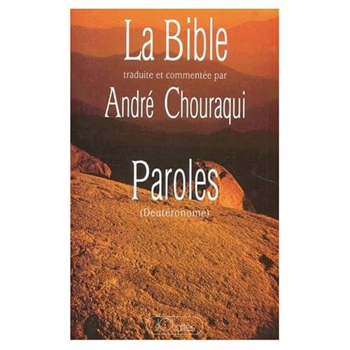 La Bible : Tora, tome 5 : Paroles, Deutéronome