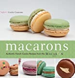 Image de Macarons: Authentic French Cookie Recipes from the Macaron Cafe