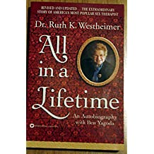 All in a Lifetime: An Autobiography by Ruth Westheimer (1988-11-01)