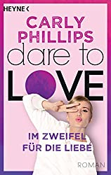 Im Zweifel für die Liebe: Dare 6 - Roman