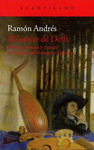 El luthier de Delft (Acantilado) por Ramón Andrés González-Cobo