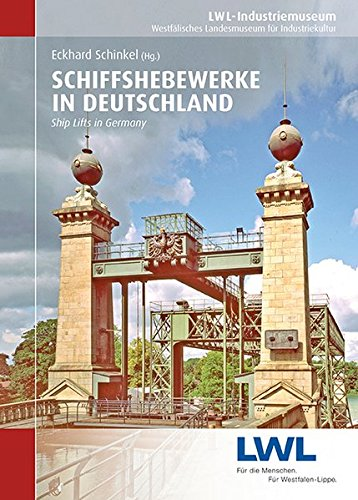 Schiffshebewerke in Deutschland: Ship Lifts in Germany