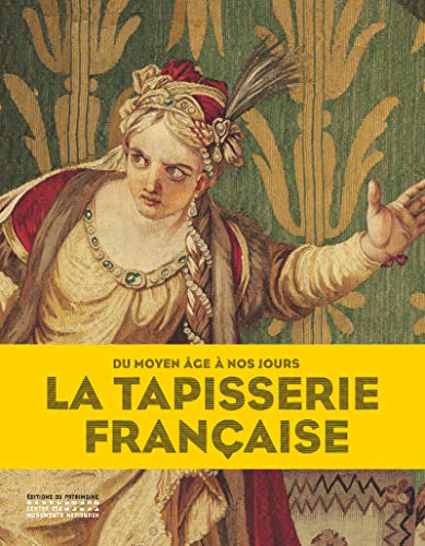 La Tapisserie française par Benoit-henry Papounaud