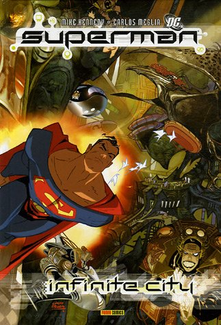 Superman : Infinite City
