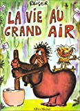 La vie au grand air, Tome 1 - Albin Michel - L'Echo des Savanes - 03/11/1998