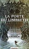 La Porte du Limbreth - Le cycle de Ki et Vandien