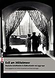 Exil am Mittelmeer. Deutsche Schriftsteller in Südfrankreich 1933 - 1941 -