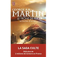 Le trône de fer (A game of Thrones), Tome 13 : Le bûcher d'un roi
