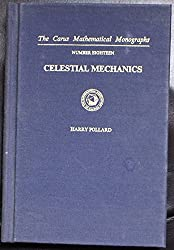 Celestial Mechanics (The Carus Mathematical Monographs ; No. 18)