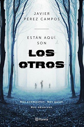 Los Otros: Están aquí son Los Otros (No Ficción) por Javier Pérez Campos
