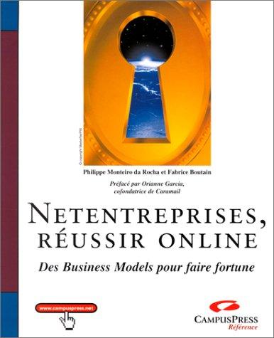 Net entreprises, réussir online : des business models pour faire fortune
