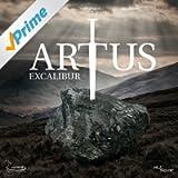 Artus Excalibur - Das Musical