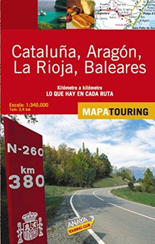 Mapa de carreteras 1:340.000 - Cataluña, Aragón, La Rioja y Baleares (desplegable) (Mapa Touring) de Anaya Touring (27 abr 2009) Tapa blanda