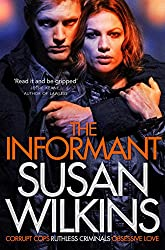 The Informant (The Kaz Phelps Series Book 1)