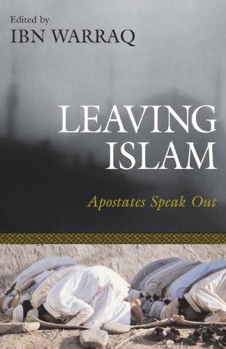 Leaving Islam: Apostates Speak Out
