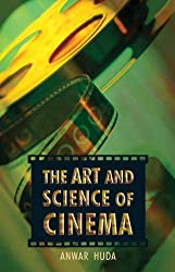 The Art and Science of Cinema