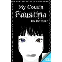 My Cousin Faustina by Bea Davenport (2015-04-30)
