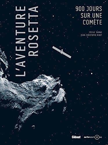 L'aventure Rosetta : Aux origines de la vie