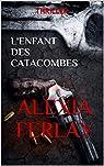 L'enfant des catacombes par Ferlay