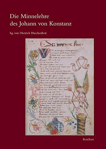 Die Minnelehre des Johann von Konstanz: Nach der Weingartner Liederhandschrift unter Berücksichtigung der übrigen Überlieferung