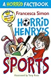 Horrid Henry's Sports: A Horrid Factbook
