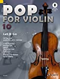 Pop for Violin: Let It Go. Band 10. 1-2 Violinen. Ausgabe mit Online-Audiodatei. - Michael Zlanabitnig