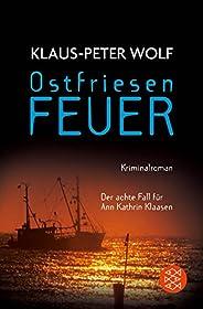 Ostfriesenfeuer: Der achte Fall fr Ann Kathrin Klaasen (Ann Kathrin Klaasen ermittelt 8)