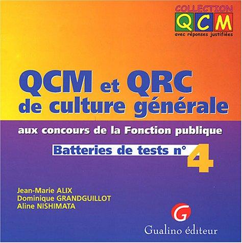QCM et QRC : Culture générale aux concours de la fonction publique, tome 4
