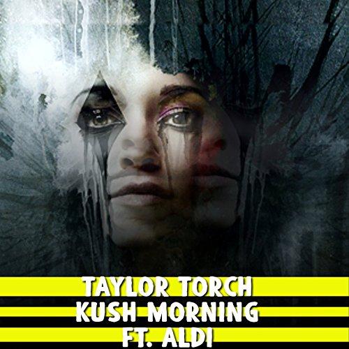 kush-morning-feat-aldi-explicit