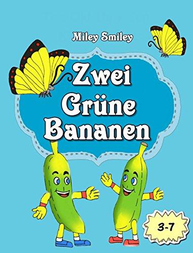 Gute-Nacht-Geschichten: Zwei Grüne Bananen (Kinderbücher,  deutsch kinder buch, Schlafenszeit)