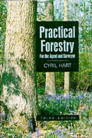 Practical Forestry for the Agent and Surveyor (Gardens/Environment)