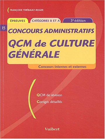 QCM de culture générale Concours administratifs : Catégories B et A